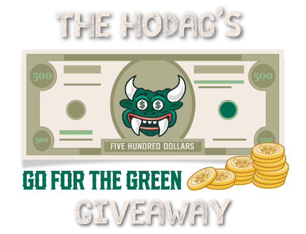 Hodag's Go for the Green Giveaway