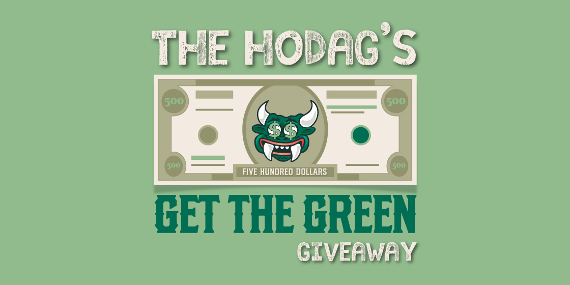 Hodag's Get the Green Giveaway